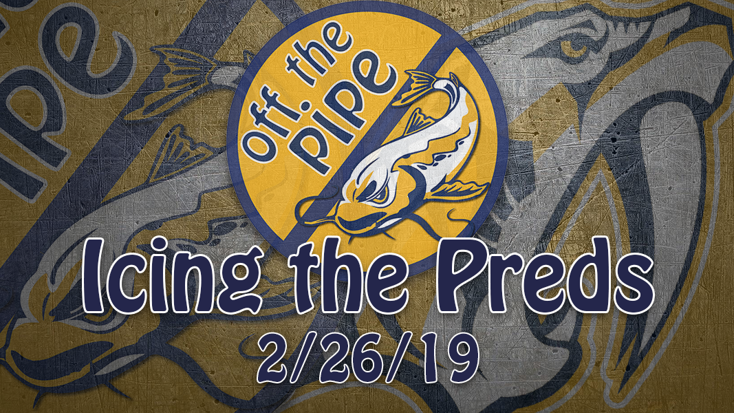 Icing the Preds – 2/26/19 – Trade Deadline Hot Take