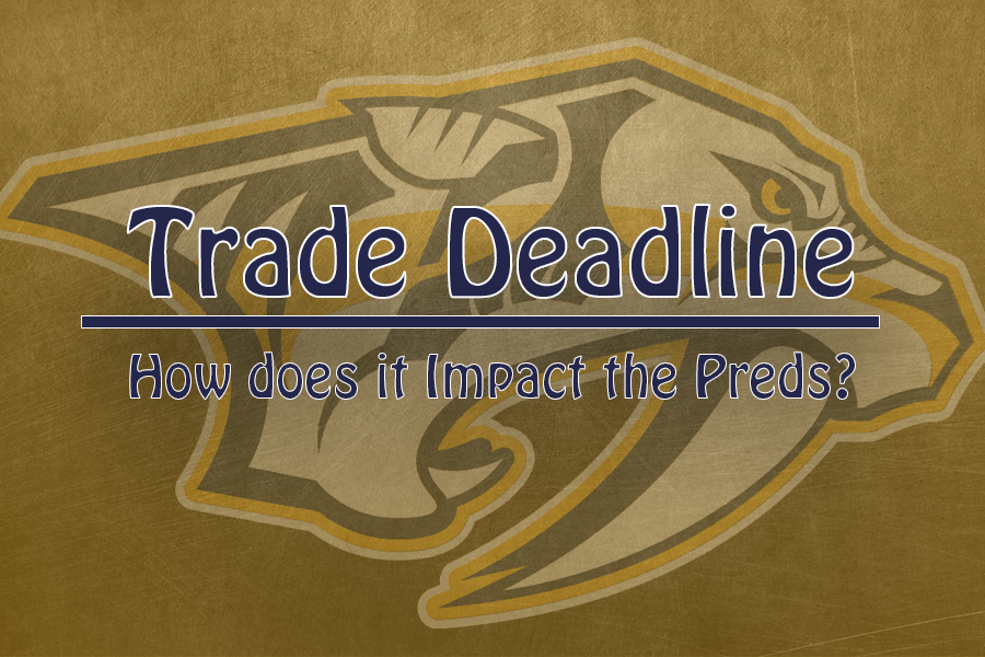 What Deadline Day Moves Impact the Preds theMost?